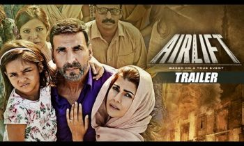 Airlift Full Movie Download, Watch Airlift Online in Hindi