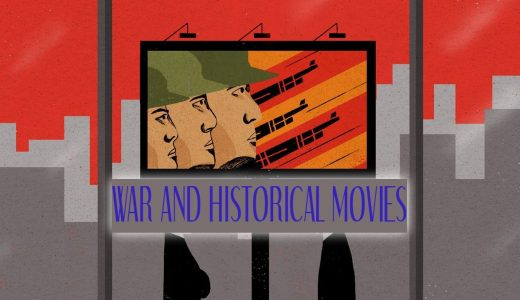 War and Historical Movies