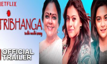 Kajol's Latest Tribhanga Movie Download Online
