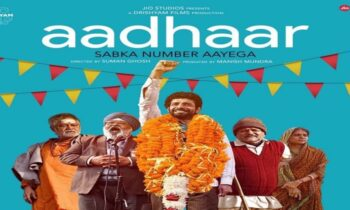 Aadhaar Full Movie Details, Plot, Cast, Release Date, and whatever you Need