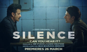 """Silence Can you hear it?"" Movie Plot, Cast, Evaluation, Release Date, and Whatever else"