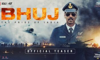 Bhuj: The Pride of India Movie News, Trailer, and Other Details